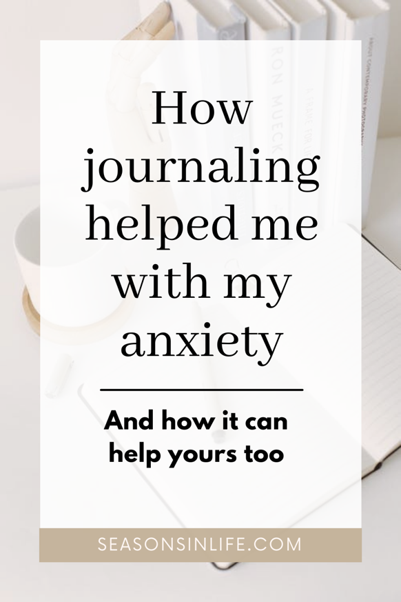How Journaling helped me with my anxiety